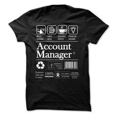 Funny Account Manager T Shirt