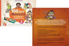 100 jeux avec Namasté pour la concentration, les émotions et la socialisation des enfants