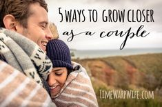 5 Ways to Grow Closer as a Couple - If you want to listen to his heart beat, 2 things are required of you. One is to be quiet, and the other is to be close.