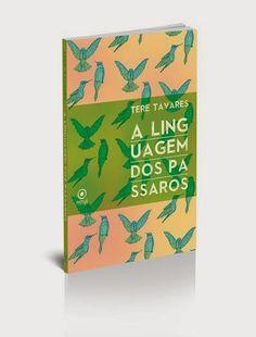 M-eus Outros: Prefácio do livro A Linguagem dos Pássaros - Por L...
