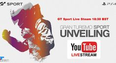 GT Sport Live YouTube Stream Announcement: Watch Here live!!