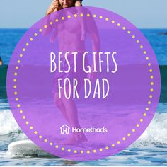 Best Gifts For Dad Homethods Sister Fathers Day