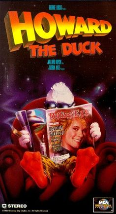 HOWARD THE DUCK: Directed by Willard Huyck.  With Lea Thompson, Jeffrey Jones, Tim Robbins, Ed Gale. A sarcastic humanoid duck is pulled from his homeworld to Earth where he must stop an alien invader.