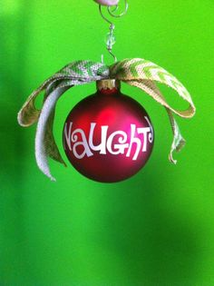 Naughty or Nice? Funny Ornaments, Holiday Ornaments, Holiday Decor, Xmas Crafts, Diy And Crafts, Christmas Deco, Christmas Bulbs, Hanukkah Bush, Holidays And Events