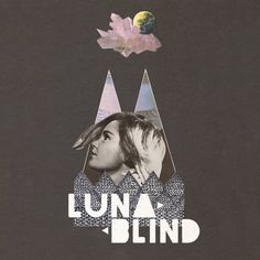 LUNABLIND EP Independent Music