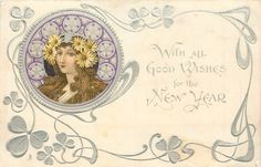 WITH ALL GOOD WISHES FOR THE NEW YEAR  head upper left, silver wheels around head, large flowers over each ear, she faces front/left