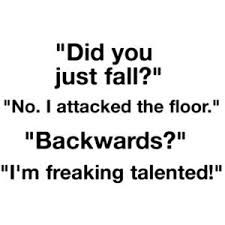 If I'd fallen backwards it would have been much more impressive