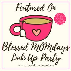 All About Last Week + Blessed MOMdays Link Up Party #3