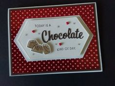 Best Chocolate, Homemade Cards, Stampin Up, Scrapbooking, Paper Crafts, Feelings, Tissue Paper Crafts, Paper Craft Work, Stamping Up