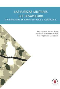 Los diálogos de paz entre el Gobierno Nacional y las FARC permiten hablar de los posibles restos y transformaciones que están enfrentando y enfrentarán en el posacuerdo las Fuerzas Militares de Colombia. Este libro tiene como objetivo contribuir a esto a través de un análisis crítico de los documentos académicos y no-académicos sobre las FFMM en torno a la Memoria Histórica Militar, el proceso actual de transformación de las FFMM, la opinión y controversias públicas que construyen la…