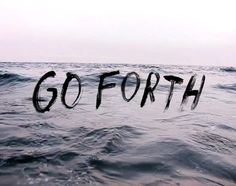 go forth. (effective advertising campaign)