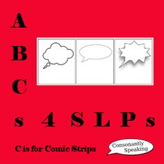 ABCs 4 SLPs: C is for Comic Strips (resources, info, and apps) From Consonantly Speaking