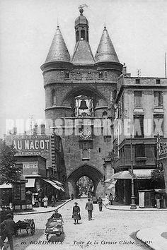 La Grosse Cloche à Bordeaux.