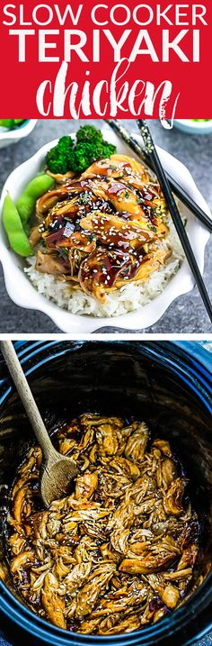 Slow Cooker or Instant Pot Teriyaki Chicken coated in a homemade sweet and savory Teriyaki sauce that is even better than your local Japanese takeout restaurant! Best of all, it's full of authentic flavors and super easy to make with just 10 minutes of prep time. Skip the takeout menu! This is so much better and healthier! Weekly meal prep or leftovers are great for lunch bowls or lunchboxes for work or school. Instructions for crock-pot and Instant Pot pressure cooker #slowcooker #takeout