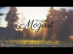 Mozart - Classical Music for Relaxation - YouTube