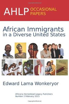 An overview of the involuntary and voluntary immigration of people of African nativity to the United States and discussion of the pre- and post-1960 African immigrant experience. Includes useful statistics on the U.S. African immigrant population from the colonial era to 2011.