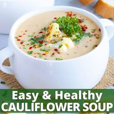 A healthy Cauliflower Soup recipe that is ultra creamy, loaded with cauliflower, and can easily be made vegan, and dairy-free. This easy cream of cauliflower soup requires no roasting of cauliflower and can be made in only one pot for a quick and deliciou Cauliflower Soup Recipes, Healthy Soup Recipes, Cooking Recipes, Cauliflower Chowder, Creamy Cauliflower Soup, Cooking Eggs, Healthy Recipe Videos, Roasted Cauliflower, Clean Eating Snacks