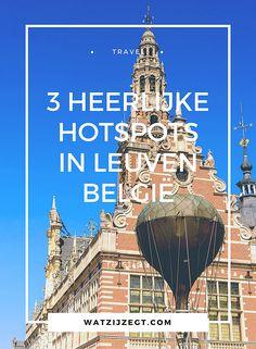 3 heerlijke hotspots in Leuven