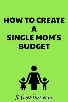 How to Create a Single Mom's Budget   Budget for a Single Mom   One Parent Budget   One Income Budget