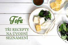 Tofu recepty – jednoduché a snadné, vhodné pro seznámení Tofu, Tempeh, Yummy Food, Lunch, Cheese, Dinner, Cooking, Recipes, Food Ideas