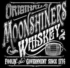 black moonshine signs | Moonshine T Shirt Moonshiners Foolin' The Government Since 1776 XL ...