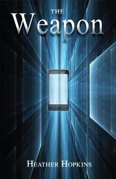 The Weapon by Heather Hopkins, http://www.amazon.com/gp/product/B008EMMP3Q/ref=cm_sw_r_pi_alp_GBJ0qb0GWY7QS