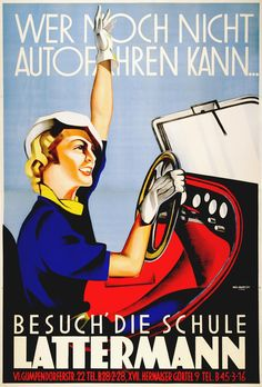 Latterman Original Austrian Driving School Poster by Rudolf Raudnitsky Art Nouveau Poster, Australia Beach, Great Names, Driving School, School Posters, Buy Posters, Beach Photos, Vintage Advertisements, Hats For Women