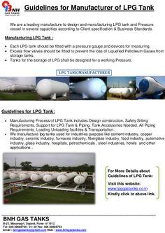 Guidelines for manufacturer of lpg tank by BNH Gas Tanks via slideshare