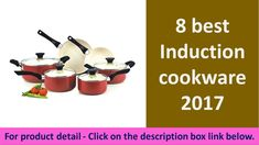 8 best induction cookware 2017 | cookware brands reviews https://youtu.be/hRqiltdUaHw
