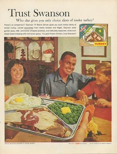 A Brief Compendium of the American TV Dinner — Messy Nessy Chic Whipped Potatoes, Vintage Tv, Vintage Food, Vintage Stuff, Vintage Posters, Vintage Kitchen, Frozen Turkey, Thanksgiving Sale, Old Advertisements