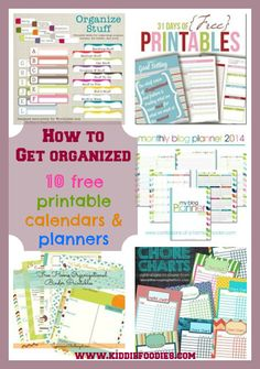 How to get organized - 10 free printable calendars and planners