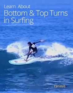 Bottom and Top Turns in Surfing