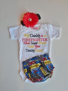 Firefighter Baby Grirl Clothes One-Piece My Daddy Is a Firefighter What Super Power Does Your Daddy Have Firefighter Outfit