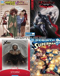Our favorite variant covers out 10/04 for new comic book day. Harley & Ivy Meet Betty & Veronica #1 by Adam Hughes, Shadow Batman #1 by Alex Ross, X-Men Gold #13 by John Tyler Christopher, & Superman #32 by Jonboy Meyers. #NCBD #comicbooks