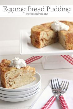 Eggnog Bread Pudding from @createdbydiane #SafeNog