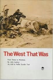 The West That Was by John Leakey