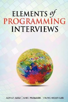 Elements of Programming Interviews Check more at http://www.indian-shopping.in/product/elements-of-programming-interviews/