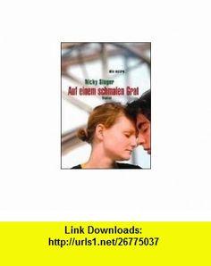 Auf einem schmalen Grat (9783423708968) Nicky Singer , ISBN-10: 3423708964  , ISBN-13: 978-3423708968 ,  , tutorials , pdf , ebook , torrent , downloads , rapidshare , filesonic , hotfile , megaupload , fileserve