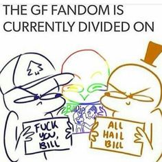 I can't stand Billdip. Bill is insane and tries killing people and stuff, and people just go shipping poor dipper and a demon?! How does Alex feel about this? I like Bill but I don't ship him with anyone.