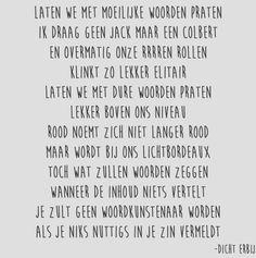 Woordkunstenaar Words Quotes, Love Quotes, Pretty Words, Poems, Typography, Wisdom, Letters, Messages, Aries