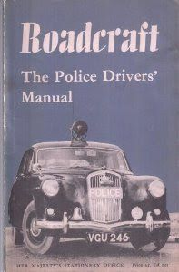 Roadcraft documented the system of car control. The definitive driving manual. Advanced Driving, Law And Order, Manual, Police, Car, Automobile, Textbook, Law Enforcement, Autos