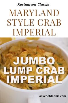 Crab Imperial is a timeless dish made with fresh lump crabmeat.  You'll love how easy it is to make this classic dish almost as much as you'll love eating it!  This dish can be made with your favorite type of crabmeat and can be used as a stuffing mix for lobster, shrimp, mushrooms and fish. #askchefdennis