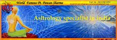 "Pt. Pawan Sharma is <a href=""http://panditpawanji.com/astrology-specialist-in-india/""> astrology specialist</a> in India. He is Kundli Milan Matching Horoscope expert in India. For more details visit our website:"