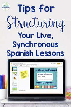 Structuring LIVE, Synchronous Online Spanish Lessons