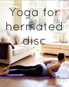 Yoga routine for back pain ~ herniated disc