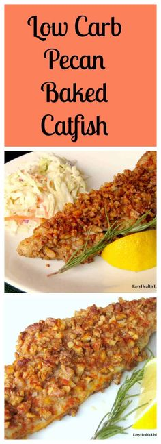 Low Carb Recipes Low Carb Pecan Baked Catfish - really just wanted it because it's a catfish recipe - Catfish coated in pecans makes a delicious low carb entree. Fish Dishes, Seafood Dishes, Fish And Seafood, Seafood Recipes, Seafood Meals, Fruit Dishes, Low Carb Recipes, Cooking Recipes, Healthy Recipes