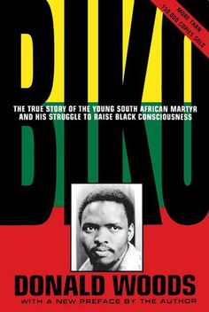 Scaricare o Leggere Online Biko - Cry Freedom Libri Gratis (PDF ePub - Donald Woods, Subjected to 22 hours of interrogation, torture and beating by South African police on September Steve Biko. Book Club Books, Book Lists, The Book, Books To Read, My Books, Cry Freedom, Steve Biko, It Pdf, Wood Book