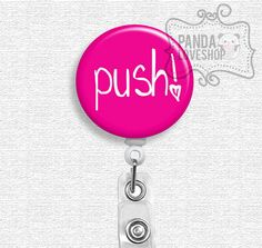 Push Labor and Delivery Nurse Badge Reel, retractable badge, L nurse, OBGYN gift, midwife, nurse id holder on Etsy, $7.50