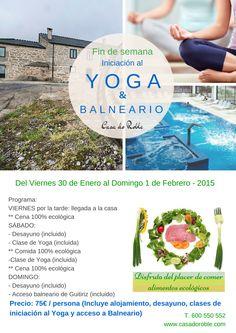Cartel FIN DE SEMANA RELAX!! Una combinación de clases de iniciación al yoga, comida ecológica, acceso al Balneario de Guitiriz y un entorno idílico!! #CasadoRoble #Lugo #Galicia #Guitiriz #estancia #yoga #balneario #pymesunidas #camino #caminodeSantiago #findesemana #GaliciaElBuenCamino #CaminodelNorte