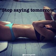 Stop saying tomorrow. 💪🏽 💚💛❤ Share it with your friends and family if you agree!  😃 Follow us for more!  #weightlossprogram #weightlossplan #weightlossblog #weightlossph #weightloss #weightlossjourney #weightlosstransformation #weightlossgoals #weightlossdiary #weightlossstory #weightlosstea #weightlosssupport #weightlossjournal #weightlosshelp #weightlossinspo
